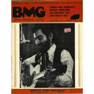 Marcel Dadi Interviewed  BMG May 1975 (Banjo Mandolin Guitar The World's Oldest Fretted Instrument Magazine, Vol 72 No. 841): ed. McNaghten: Books