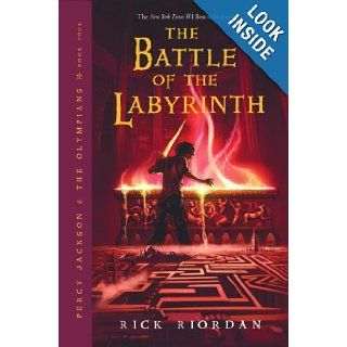 The Battle of the Labyrinth (Percy Jackson and the Olympians, Book 4): Rick Riordan: Books