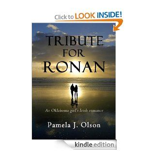 Tribute for Ronan (Oklahoma Girl's Adventures) eBook: Pamela Olson: Kindle Store