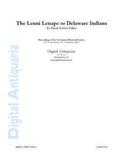 Lenni Lenape or Delaware Indians: T. G. Cutler, Edwin Robert Walker: Books
