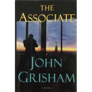 The Associate: John Grisham: 9780385517836: Books