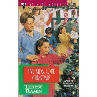 Five Kids, One Christmas (Silhouette Intimate Moments No. 680) Terese Ramin 9780373076802 Books