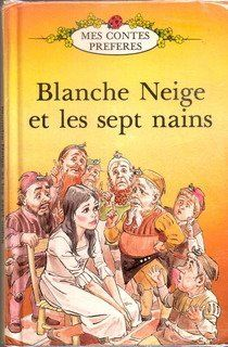 Blanche Neige Et Les Sept Nains (French Well Loved Tales) (French Edition): Vera Southgate: 9780721412948: Books