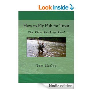 How to Fly Fish for Trout eBook Tom McCoy Kindle Store