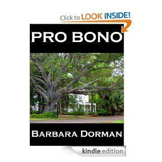 PRO BONO eBook Barbara Dorman Kindle Store