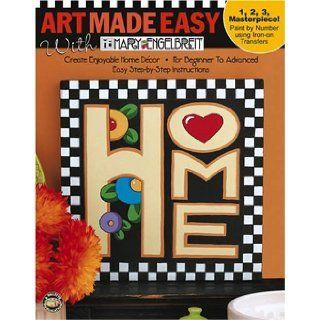Art Made Easy with Mary Engelbreit (Leisure Arts #22577) Mary Engelbreit 9781574867497 Books