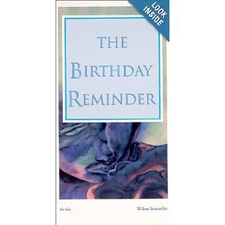 The Birthday Reminder (The Kiss) Wilma Stamm'ler 9780968556405 Books