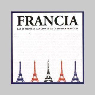 Francia Las 15 Mejores Canciones De La Musica Fran Music