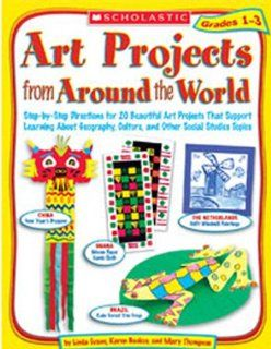 Art Projects From Around the World Grades 1 3 Toys & Games