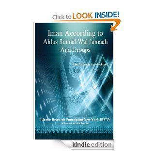 Iman According To Ahlus Sunnah Wal Jamaah And Groups eBook Abu Ammaar Saeed Ahmed Kindle Store