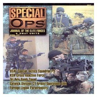 Special Ops: Vol 17: Journal of the Elite Forces and Swat Units (Special forces series): 9789623616966: Books