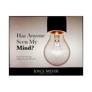Has Anyone Seen My Mind?: Joyce Meyer: Books