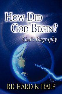 How Did God Begin? God's Biography 9781451229783 Literature Books @