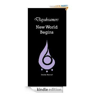 New World Begins. Book Two (Daydreamers)   Kindle edition by Jenefer Bennett. Science Fiction & Fantasy Kindle eBooks @ .