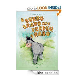 O Burro Bravo que Perdeu o Rabo (Portuguese Edition) eBook Fl�vio Silva de Oliveira, Eduardo Silva Kindle Store