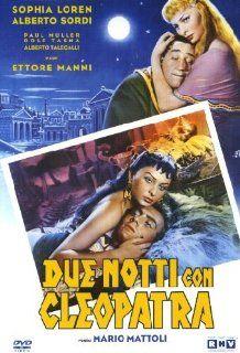 Due Notti Con Cleopatra: Riccardo Garrone, Sophia Loren, Ettore Manni, Paul Muller, Alberto Sordi, Armando Trovajoli, Mario Mattoli: Movies & TV