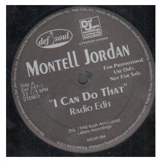 "I CAN DO THAT 12"" SINGLE (VINYL) US DEF SOUL 1998 3 TRACK PRO RADIO EDIT B/W DIRTY VERSION AND INSTRUMENTAL(DEF2471): Music"