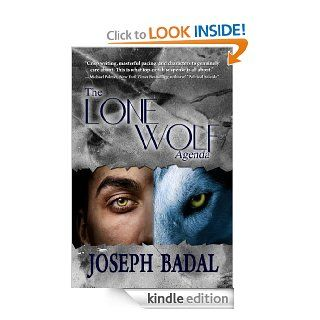 The Lone Wolf Agenda (Danforth Saga #4)   Kindle edition by Joseph Badal. Literature & Fiction Kindle eBooks @ .