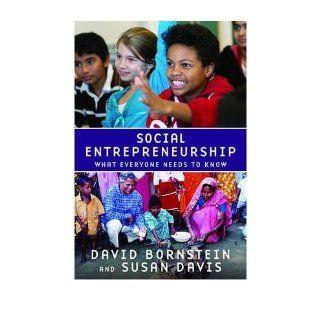 [ Social Entrepreneurship What Everyone Needs to Know[ SOCIAL ENTREPRENEURSHIP WHAT EVERYONE NEEDS TO KNOW ] By Bornstein, David ( Author )Apr 15 2010 Paperback David Bornstein 8601300134857 Books