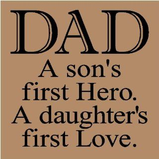 DAD a son's first Hero. A daughters first Love 12x12 vinyl wall sayings lettering decal stencil sticker home decor mural   To Dad From Son