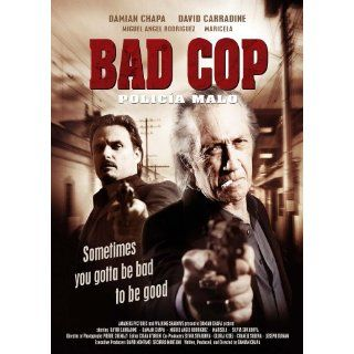 Bad Cop (Policia Malo): Damian Chapa, David Carradine, Miguel Angel Rodr�guez, Iglesias Estefania: Movies & TV