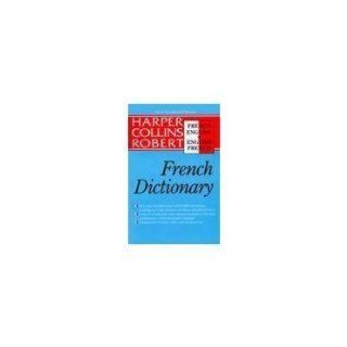 Harper Collins Robert French English English French Dictionary/Le Robert & Collins Dictionnaire Francais Anglais Anglais Francais (English and French Edition): Alain Duval, Beryl T. Atkins: 9780062755193: Books