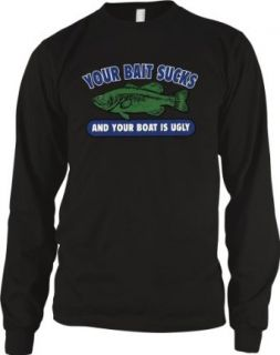 Your Bait Sucks And Your Boat Is Ugly Mens Fishing Thermal Shirt, Funny Fishing Design Men's Thermal: Clothing