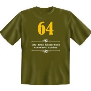 64   jetzt muss ich nur noch erwachsen werden! Zum 64. Geburtstag T Shirt in khaki: Bekleidung