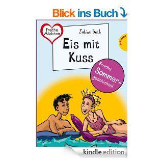 Sommer, Sonne, Ferienliebe   Eis mit Kuss, aus der Reihe Freche M�dchen   freche B�cher! eBook: Sabine Both, Birgit Sch�ssow: Kindle Shop