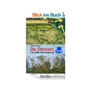 Die Odyssee: Eine antike Weltumseglung eBook: Christine Pellech: Kindle Shop