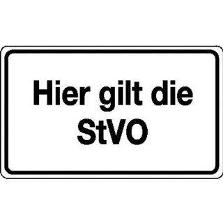 Hier gilt die StVO Verkehrsschild/Betriebs  und Privatkennzeichnung,Alu, 40x30cm: Küche & Haushalt