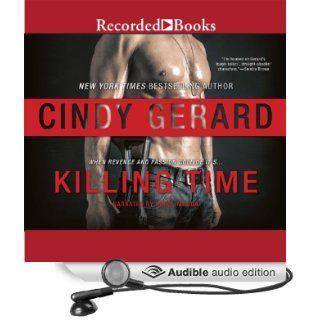 Killing Time One Eyed Jacks, Book 1 (Audible Audio Edition) Cindy Gerard, Carol Monda Books