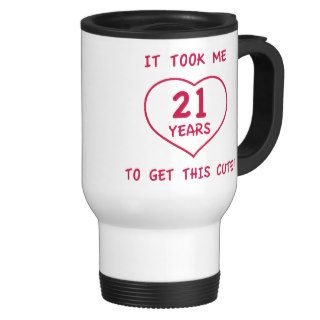 Funny 21st Birthday Gifts (Heart) Mugs