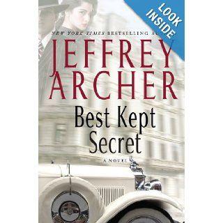 Best Kept Secret (The Clifton Chronicles): Jeffrey Archer: 9781594136917: Books