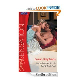 Mills & Boon  Housekeeper At His Beck And Call (Kept for His Pleasure)   Kindle edition by Susan Stephens. Literature & Fiction Kindle eBooks @ .