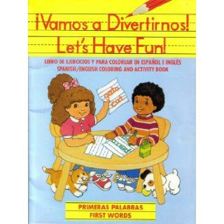 �Vamos a Divertirnos Let's Have Fun   Primeras Palabras, First Words Modern Publishing 9781561441051 Books