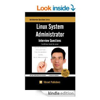 Linux System Administrator Interview Questions You'll Most Likely Be Asked eBook Vibrant Publishers Kindle Store
