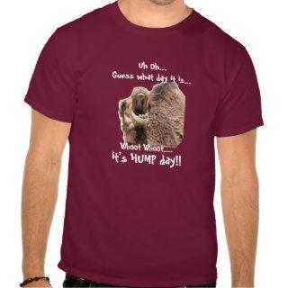 Funny Shirt,  Hump Day Camel whoot whoot!