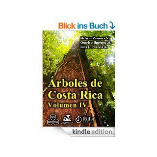 �rboles de Costa Rica vol. IV eBook: Nelson Zamora, Quírico Jiménez, Luis J. Poveda, Diana ��vila, Rodrigo Gámez, Claudia Aragón: Kindle Shop