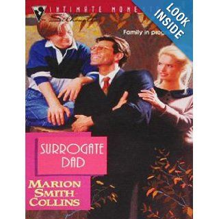 Surrogate Dad (Silhouette Intimate Moments) Marion Smith Collins 9780373076109 Books