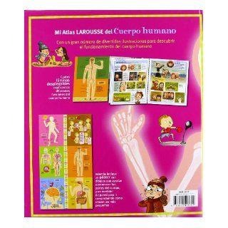 Mi Atlas Larousse del cuerpo humano / My Larousse Human Body Atlas (Spanish Edition): Jordi Indurain Pons: 9788415411727: Books