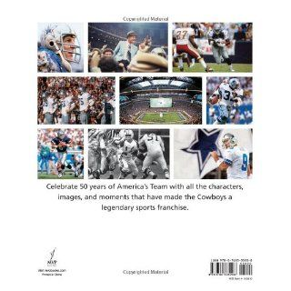 Dallas Cowboys: The Complete Illustrated History: Jaime Aron, Roger Staubach: 9780760335208: Books