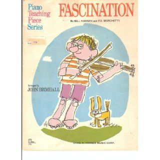 Fascination   Sheet Music Score: F. D. ; Hansen, Bill Marchetti: Books