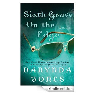 Sixth Grave on the Edge: A Novel (Charley Davidson Series) eBook: Darynda Jones: Kindle Store