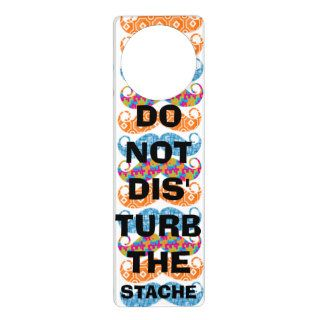Don't DIS' TURB the Stache Mustache Retro Hipster Door Knob Hanger