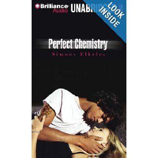 Perfect Chemistry Simone Elkeles, Roxanne Hernandez, Blas Kisic 9781455865192 Books