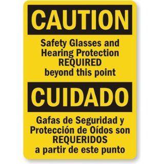 "Caution Safety Glasses And Hearing Protection Required Beyond This Point, Cuidado Gafas De Seguridad Y Protection De Oidos Son Prequeridos A Partir De Este Punto, Heavy Duty Aluminum Sign, 80 mil, 24"" x 18"" Industrial Warning Signs Industrial"