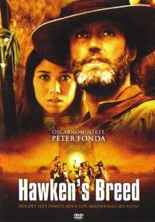 Hawken's Breed [Region 2]: Peter Fonda, Jack Elam, Serene Hedin, Chuck Pierce Jr., Sue Ane Langdon, Dennis Fimple, Royce Clark, Bill Thurman, Seamon Glass, Joe Kurtzo, Charles B. Pierce, CategoryCultFilms, CategoryEuroWesterns, CategoryUSA, Hawken'
