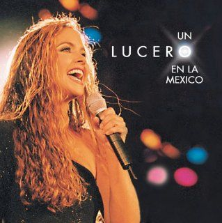 Un Lucero en la M�xico: Music