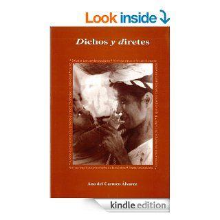 Dichos y diretes (Spanish Edition)   Kindle edition by Ana del Carmen Alvarez, Ana Mar�a Nafr�a. Reference Kindle eBooks @ .